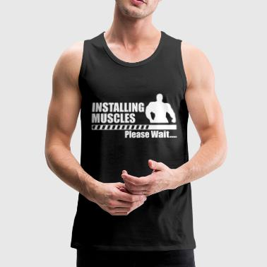 Installing Muscle - Tank top premium hombre