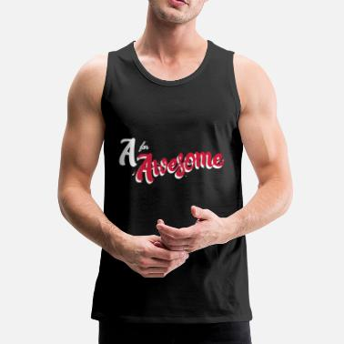 Awesome A for Awesome - Tank top męski Premium