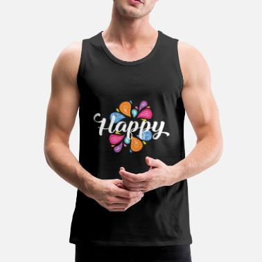 Happiness Happy Happy - Men's Premium Tank Top