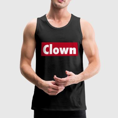 Clown Clown - Männer Premium Tank Top
