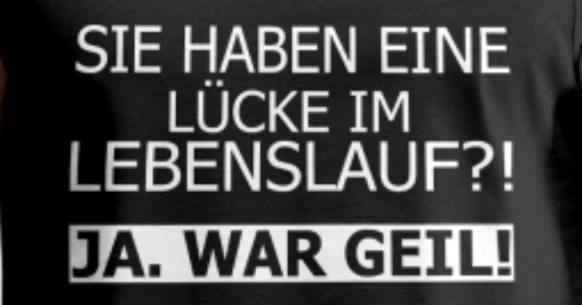 Lebenslauf Lucke Geil Lustig Spruch Von Artjomart Spreadshirt