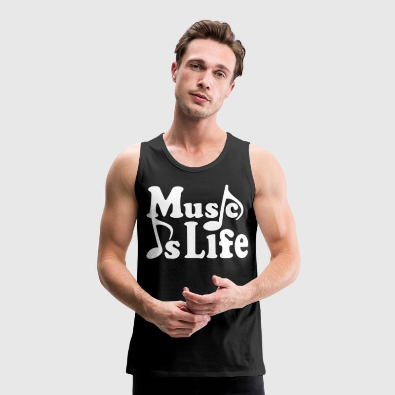 Music is Life. Musiknoten Noten Musik Musiker - Männer Premium Tank Top