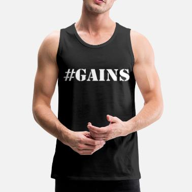 Gains Gains - Men's Premium Tank Top