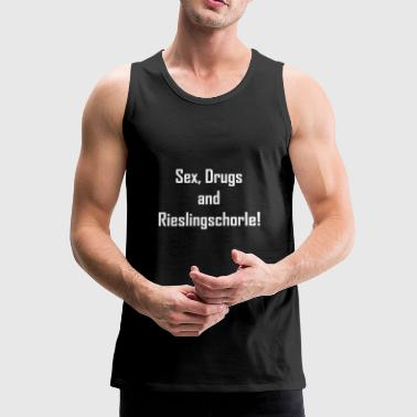 sex drugs and rieslingschorle funny saying - Men's Premium Tank Top