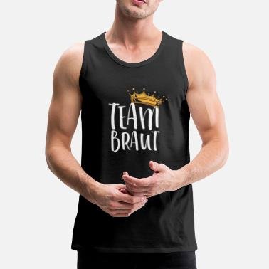 Bacheloretteafscheid Team Bruid / Team Braut - Mannen Premium tank top