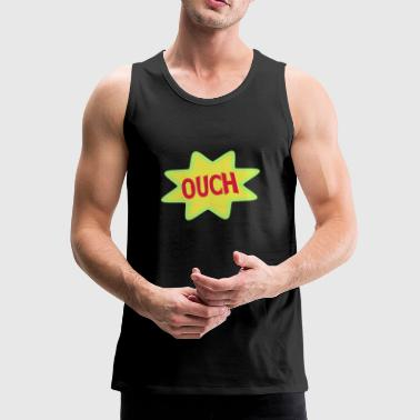 Comic Ausrufe, Ausruf, Cartoon, Ouch - Men's Premium Tank Top