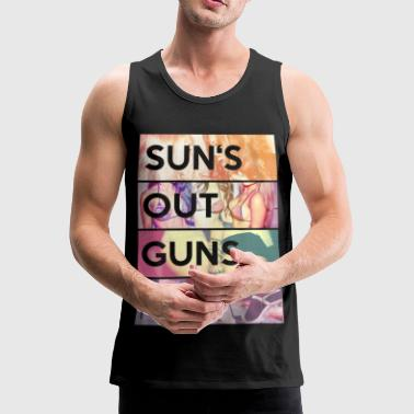 Suns out guns out - Männer Premium Tank Top