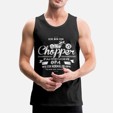 Chopper Biker Opa Shirt - Chopper Opa - Männer Premium Tank Top