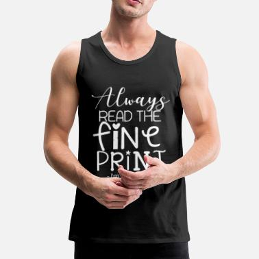 Tante Always read the fine print I`m pregnant - Männer Premium Tank Top