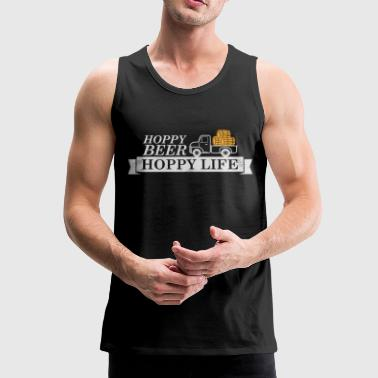 Hoppy beer hoppy life - funny oktoberfest - beer - Men's Premium Tank Top