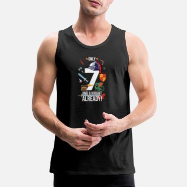 7th Birthday Boy Only 7 And A Knight Already - Men's Premium Tank Top