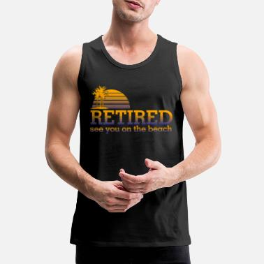Bed With Satisfaction Retired Pensioner Pension Beach Financial Freedom - Men's Premium Tank Top