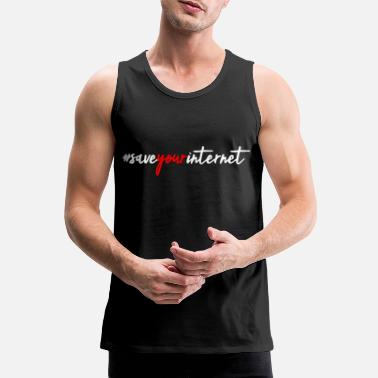 # save your internet - anti artikel 13 - Mannen Premium tank top