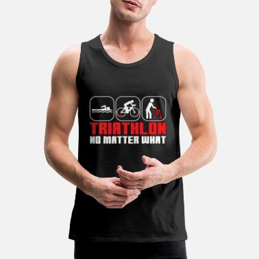 Triathlon funny swim bike run saying - Men's Premium Tank Top