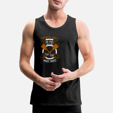 There s only one word for that magic darts 1 01 - Männer Premium Tanktop