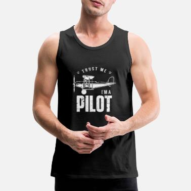 Captain Trust me I'm a pilot - Men's Premium Tank Top