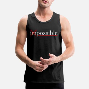 possible-impossible - Men's Premium Tank Top