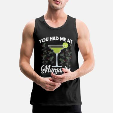 Tip You Had Me At Margaritas Funny Bartender Mixologis - Men's Premium Tank Top