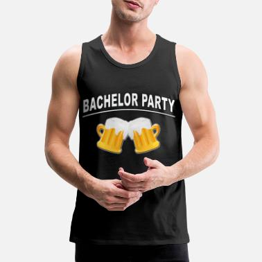 Bachelor Party Bachelor Party, Bachelor Party - Men's Premium Tank Top