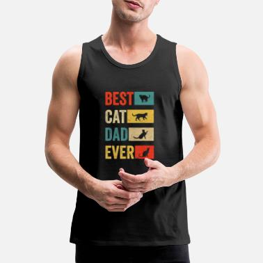 Best Best Cat Dad Ever Cat Lovers Cat Dad Fabulous - Men's Premium Tank Top