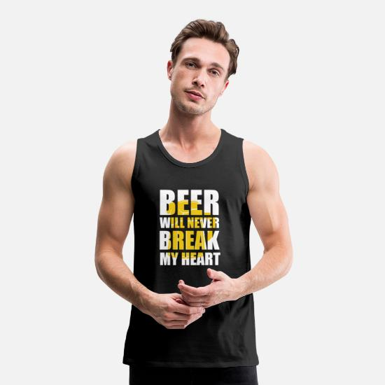 Birthday Tank Tops - Beer never wants to break my heart beer gift idea - Men's Premium Tank Top black