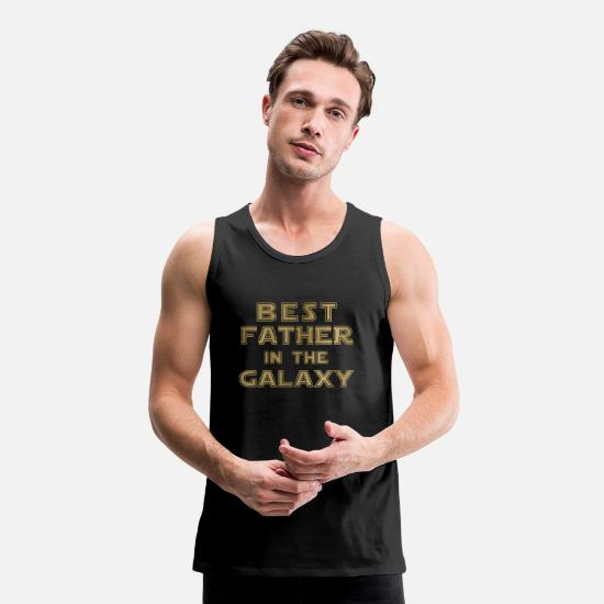 Guys Night Out Tank Tops - best father in the galaxy - Men's Premium Tank Top black
