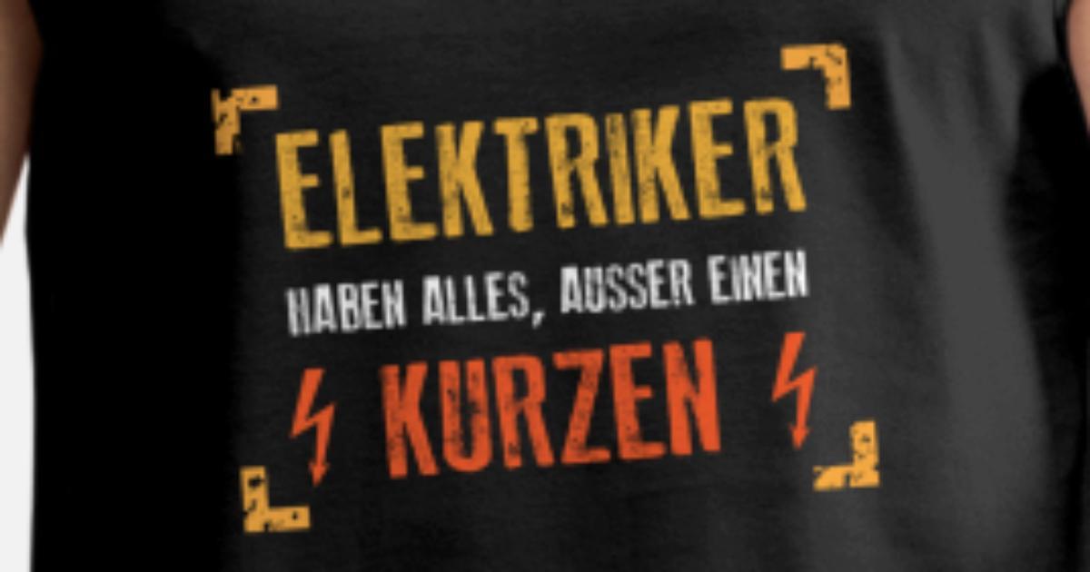 Elektriker haben alles, außer einen Kurzen Männer