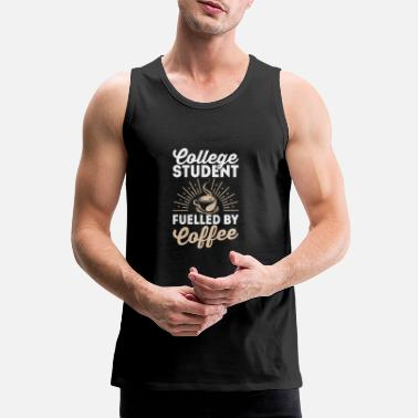 Pupil Pupil Being Fueled By Coffee - Men's Premium Tank Top