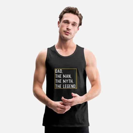 Vaderdag Tanktops - Dad The Man The Myth The Legend - Mannen premium tank top zwart