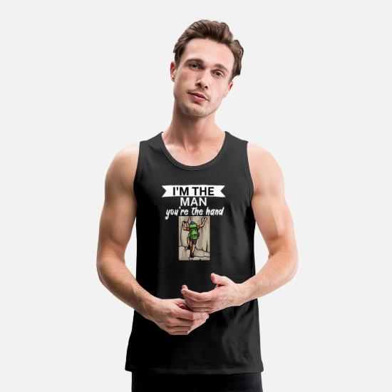 Klettern Tank Tops - Im the man youre the hand - Männer Premium Tanktop Schwarz