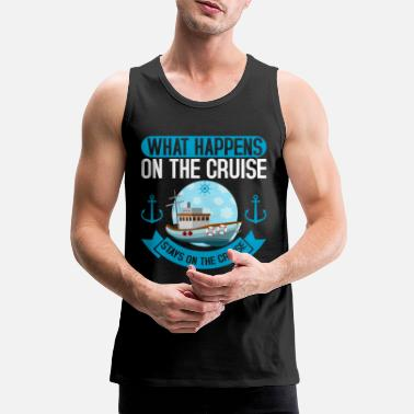 Cruise On The Cruise Cruise Cruise Cruise - Men's Premium Tank Top