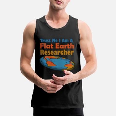 Citizen I'm a flat earth researcher - flat earth theory - Men's Premium Tank Top