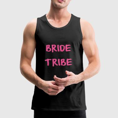 BRIDE TRIBE - Premium singlet for menn