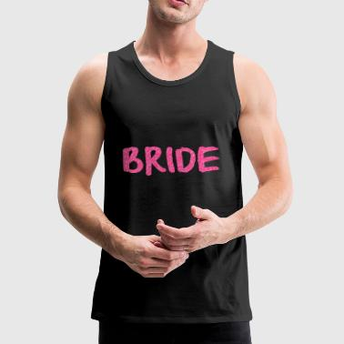 BRIDE TRIBE BRIDE - Premium singlet for menn