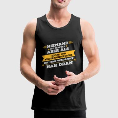 Social and cultural anthropologist Professional gift - Men's Premium Tank Top