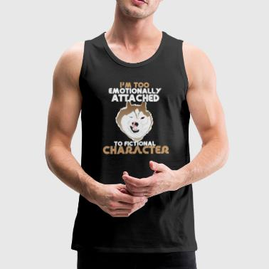 I am too emotionally attached Husky dog pack - Men's Premium Tank Top