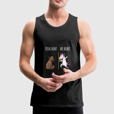 Your Aunt My Aunt Cow Unicorn Gift EN - Men's Premium Tank Top