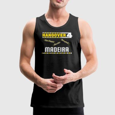 Hangover part Madeira Reise Portugal - Premium singlet for menn