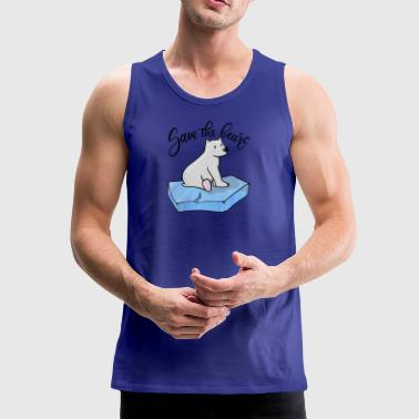 Save the bears - Save the bears - Men's Premium Tank Top