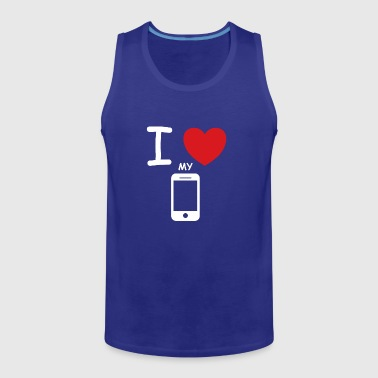 I love my mobile saying gift idea - Men's Premium Tank Top