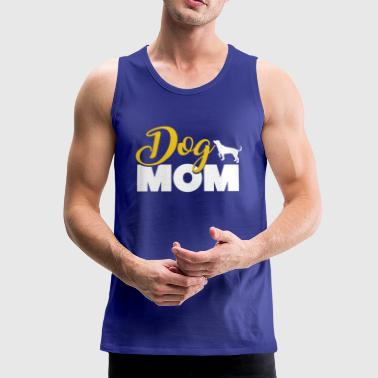 Proud Dog Mom Mother's day - Mannen Premium tank top