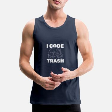 Humor Opossum Design Quote I Code Trash - Mannen premium tank top