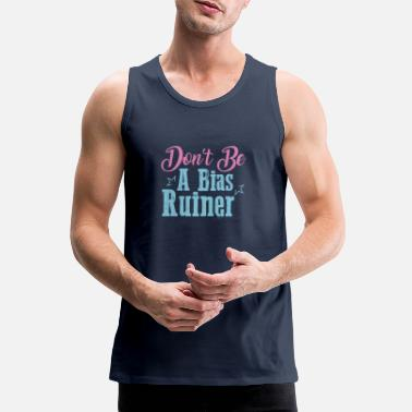 kpop don be a bias ruin - Men's Premium Tank Top