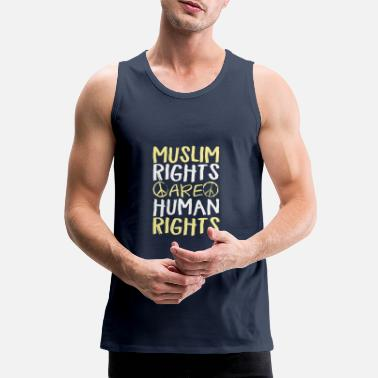Human Rights Muslim Rights Are Human Rights - Men's Premium Tank Top