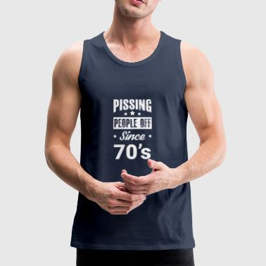 Pissing People Off gift for 70s Kids - Men's Premium Tank Top