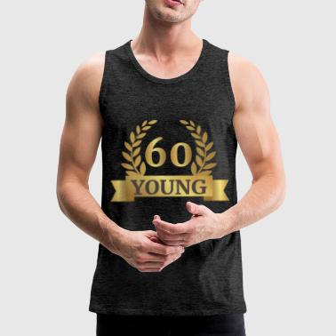 60. Birthday: 60 Years Young - Men's Premium Tank Top