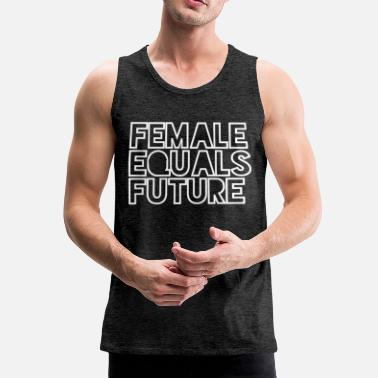 Equality Female Equals Future_2 - Men's Premium Tank Top
