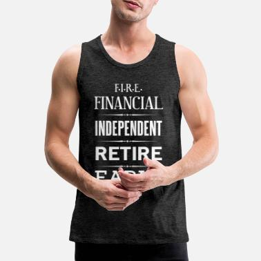 Basis Inkomen Financial Indipendent Retire Early No. 10 - Mannen premium tank top