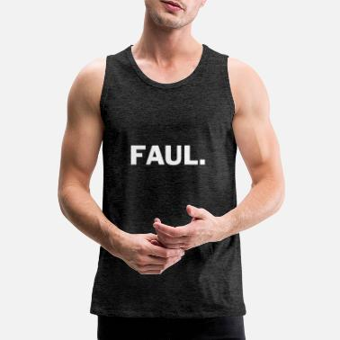 Lazy Lazy - Men's Premium Tank Top