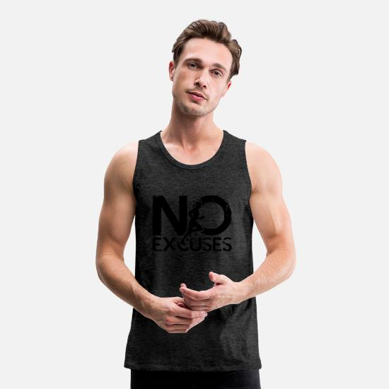 No Excuses Tank Tops - No Excuses - Men's Premium Tank Top charcoal grey